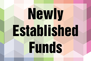 Newly Established Funds